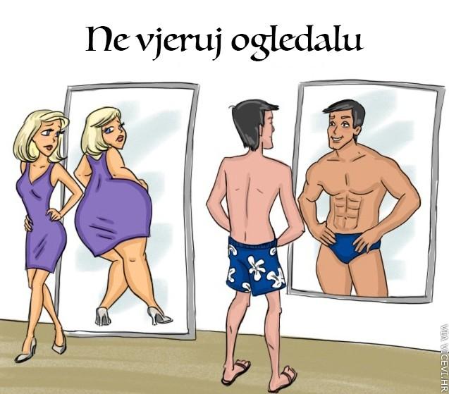 Ne vjeruj ogledalu